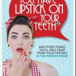 you-have-lipstick-on-your-teeth-L-KW8b19