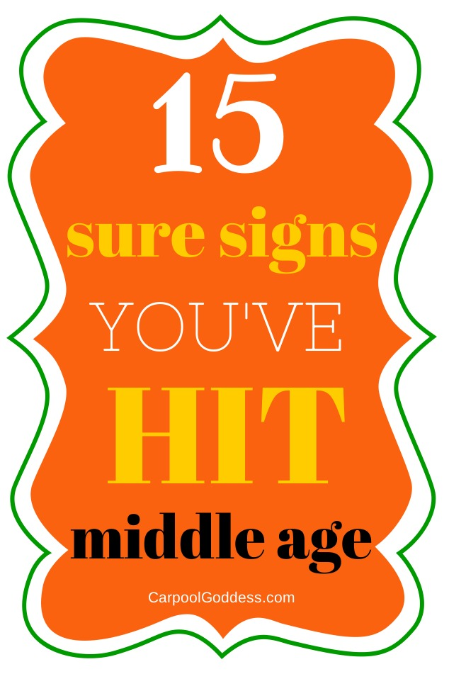 15 signs of middle age
